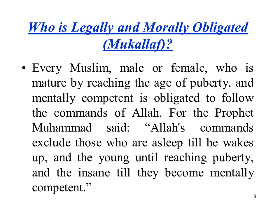 Who is Legally and Morally Obligated (Mukallaf)