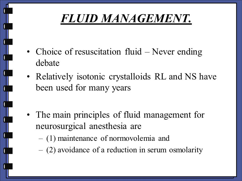 FLUID MANAGEMENT. Choice of resuscitation fluid – Never ending debate