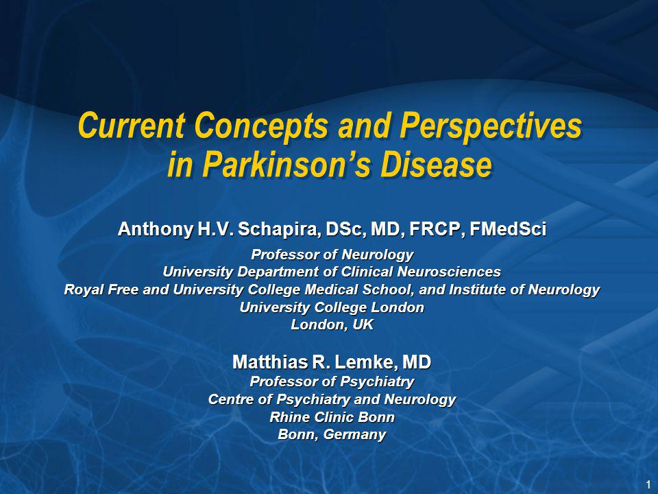 Current Concepts and Perspectives in Parkinson's Disease