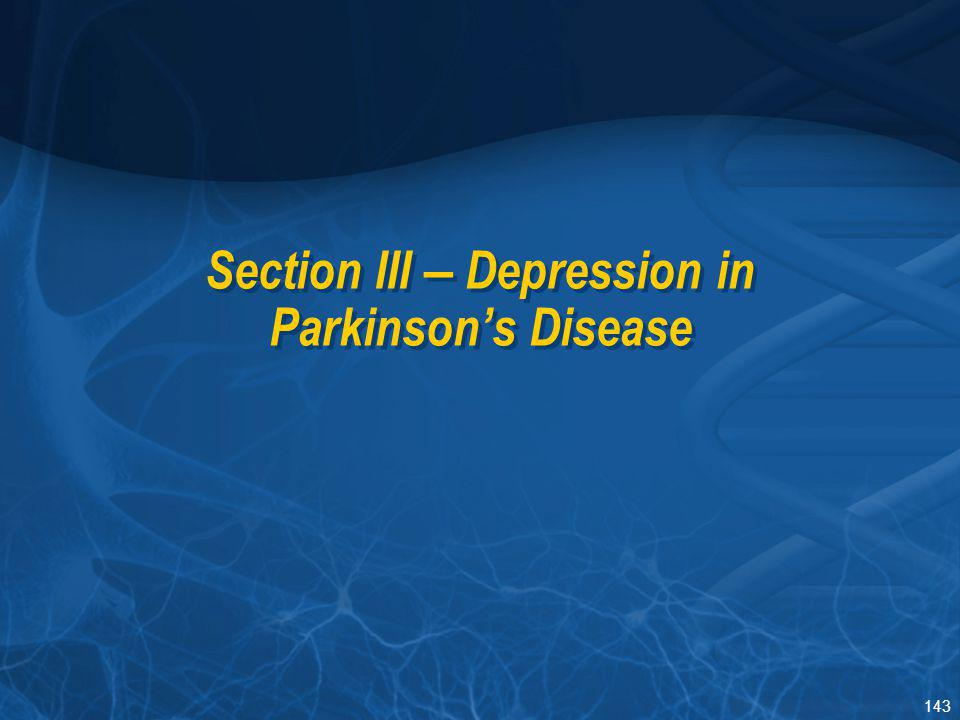 Section III – Depression in Parkinson's Disease