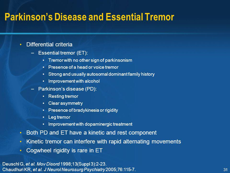 Parkinson's Disease and Essential Tremor