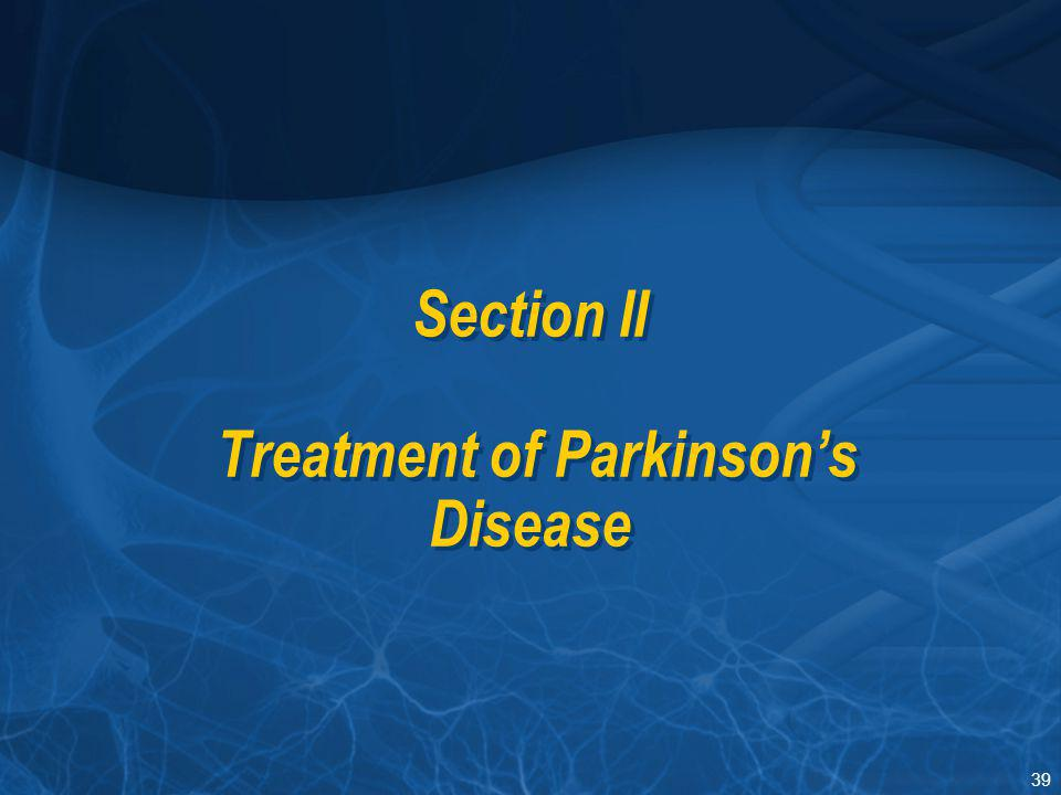 a discussion on the current treatment strategies for parkinsons disease Parkinson's disease is a complex condition of the brain understanding its symptoms, diagnosis, and treatment will let you take an active role in your care.