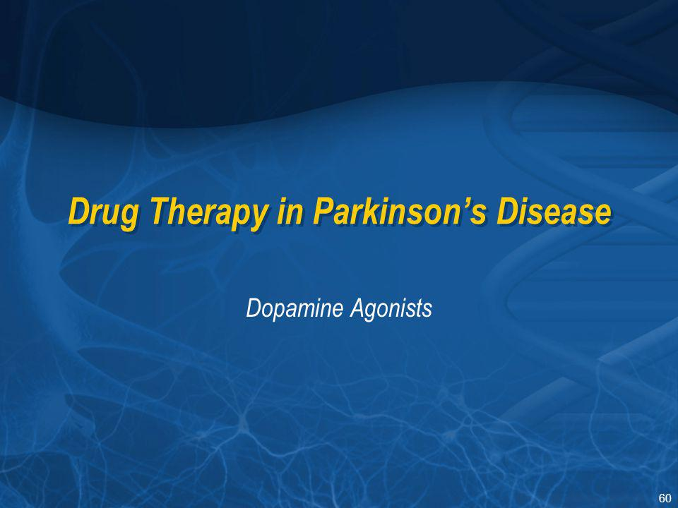 Drug Therapy in Parkinson's Disease