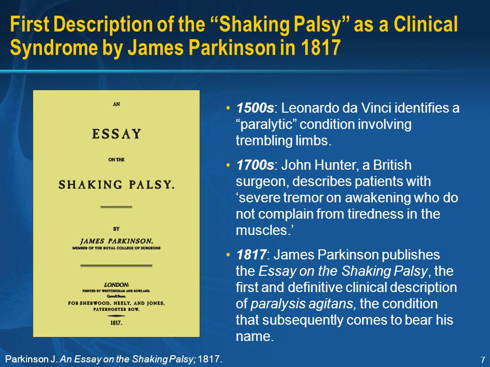 parkinson j 1817 an essay on the shaking palsy Neurodegenerative disorders james parkinson's essay was published in 1817 as a short monograph in london 3 parkinson j: an essay on the shaking palsy.