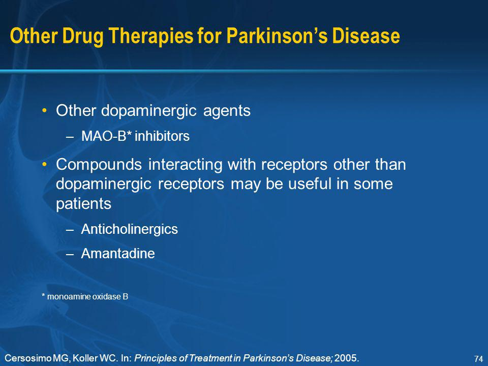 Other Drug Therapies for Parkinson's Disease