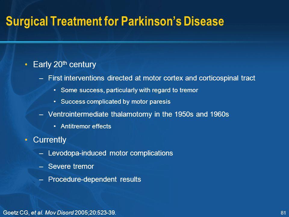 Surgical Treatment for Parkinson's Disease