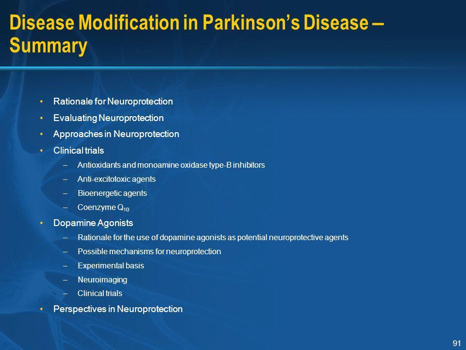 Disease Modification in Parkinson's Disease – Summary