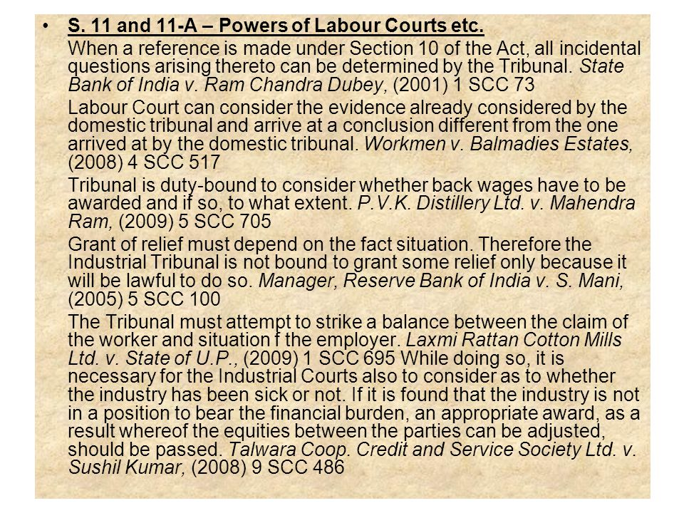S. 11 and 11-A – Powers of Labour Courts etc.