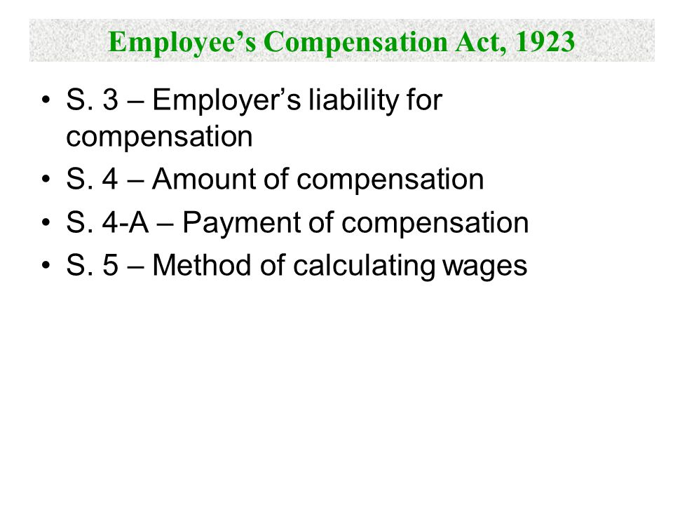 Employee's Compensation Act, 1923