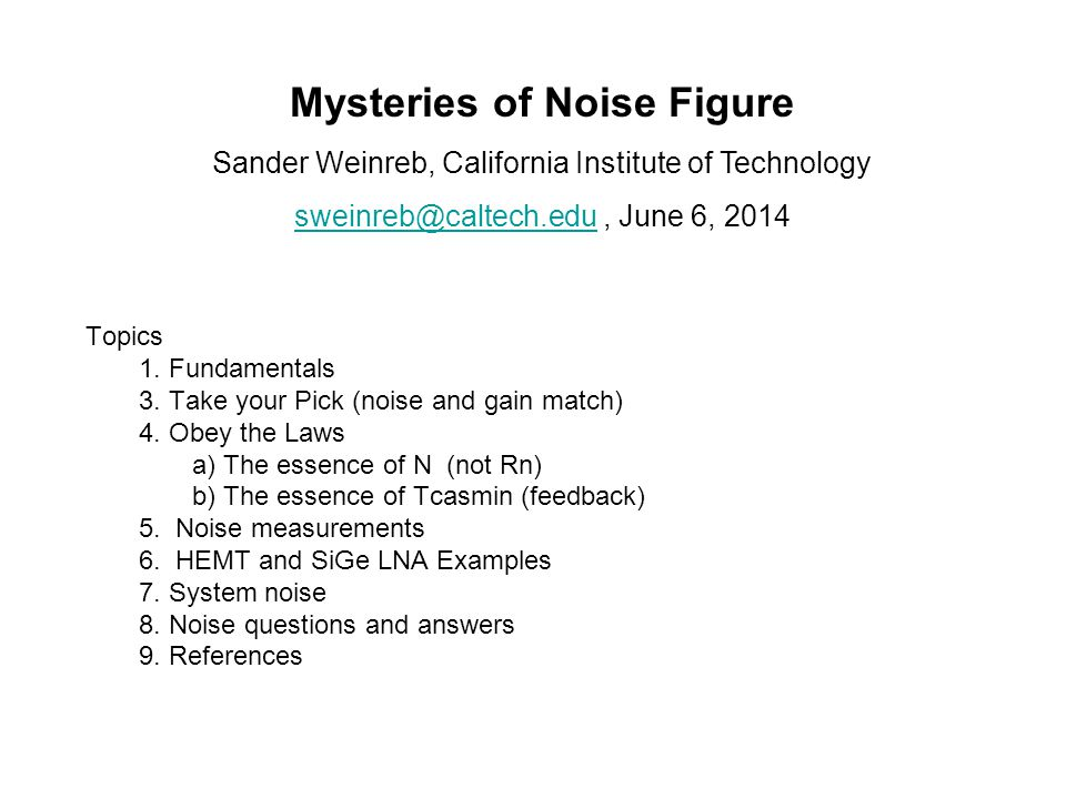 Mysteries of Noise Figure