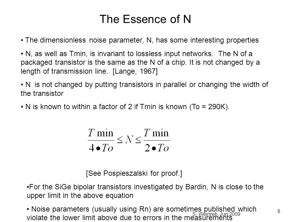 The Essence of N The dimensionless noise parameter, N, has some interesting properties.