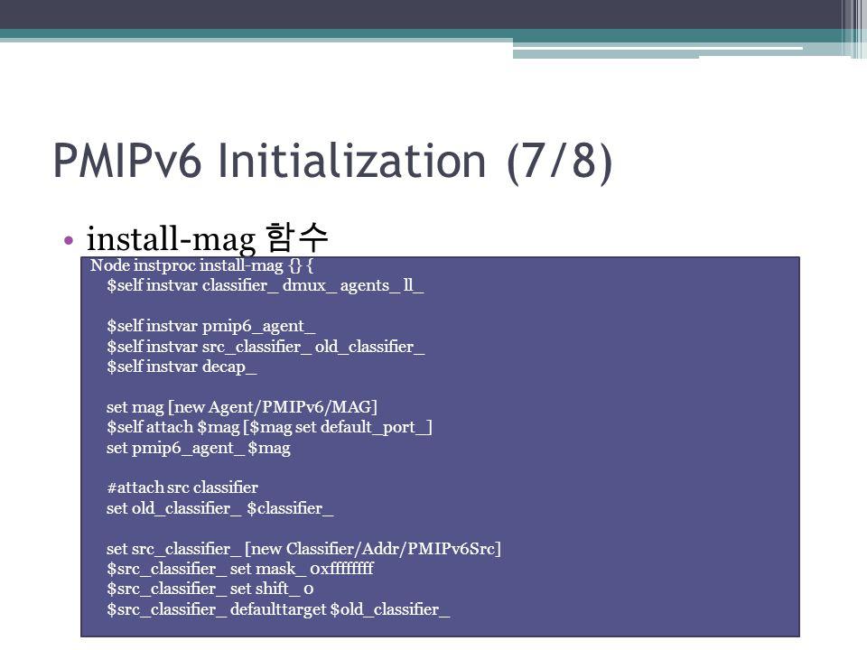 PMIPv6 Initialization (7/8)