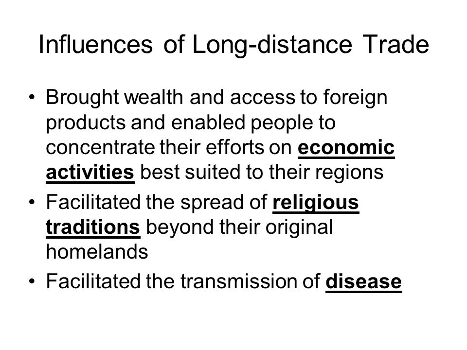 Influences of Long-distance Trade