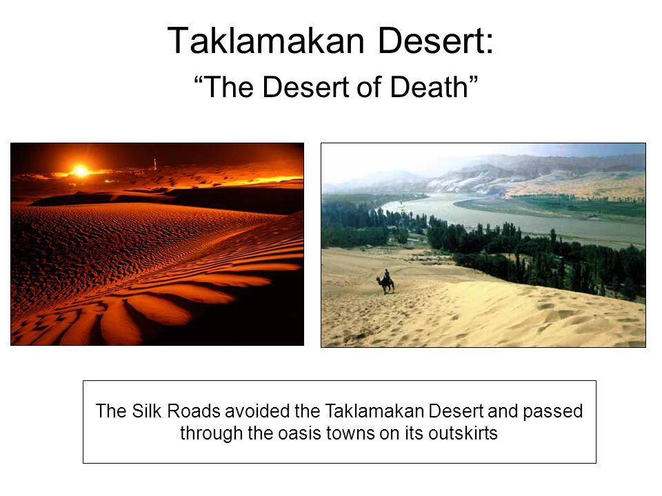 Taklamakan Desert: The Desert of Death