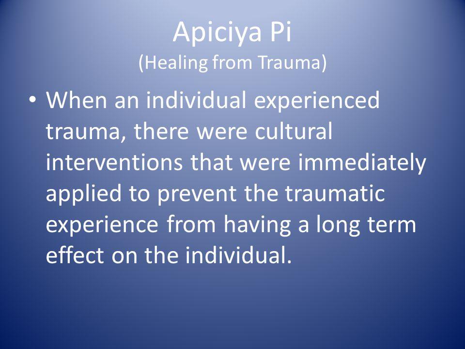 Apiciya Pi (Healing from Trauma)