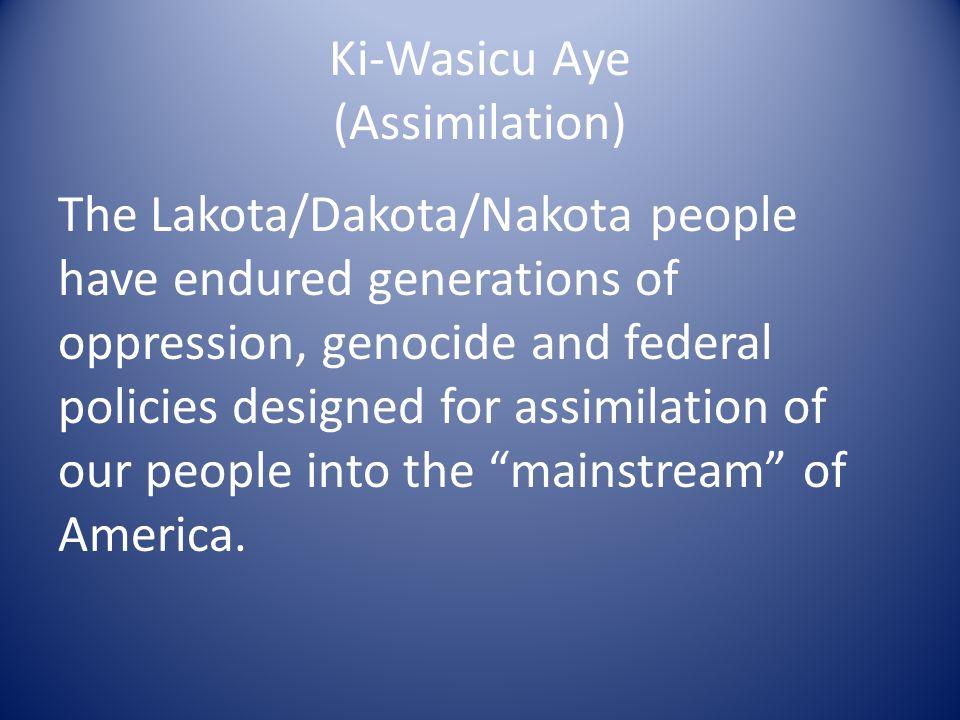 Ki-Wasicu Aye (Assimilation)