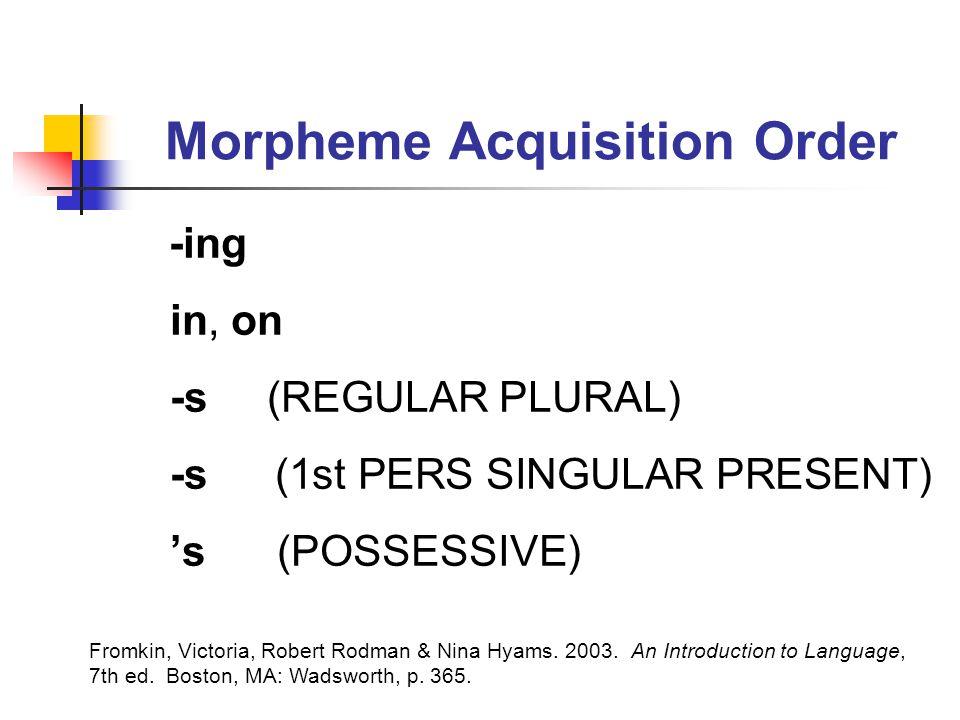 Morpheme Acquisition Order