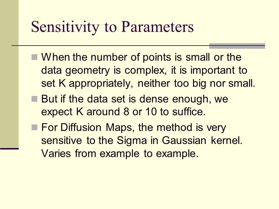 Sensitivity to Parameters