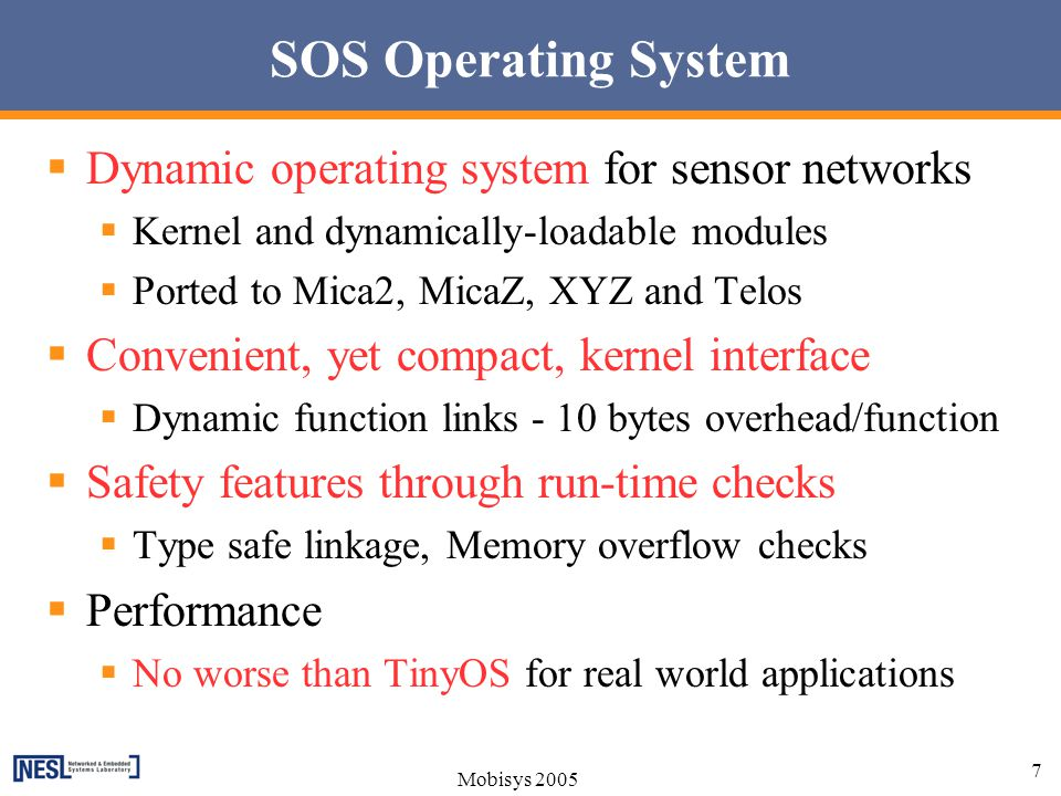 SOS Operating System Dynamic operating system for sensor networks
