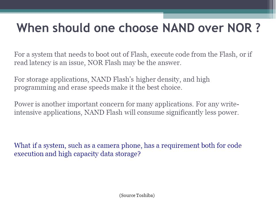 When should one choose NAND over NOR