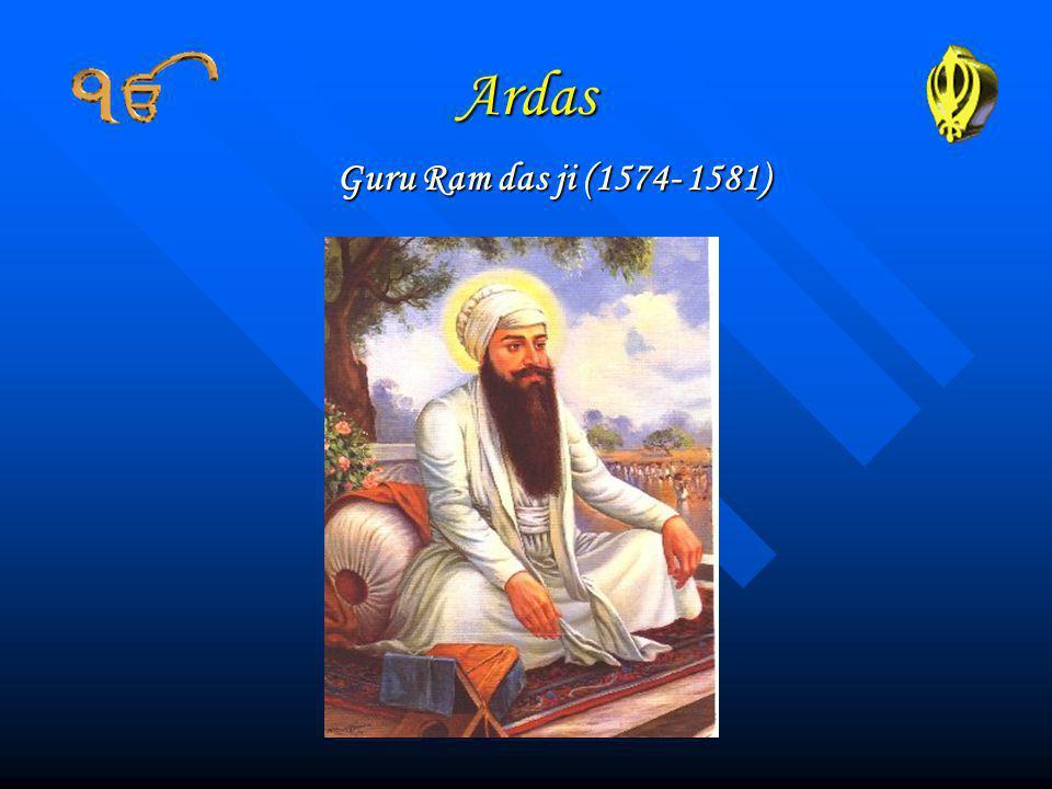 Ardas Guru Ram das ji (1574- 1581)