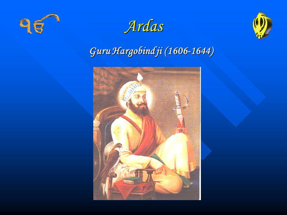 Ardas Guru Hargobind ji (1606-1644)