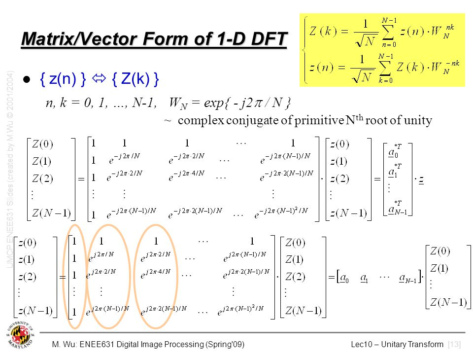 Matrix/Vector Form of 1-D DFT