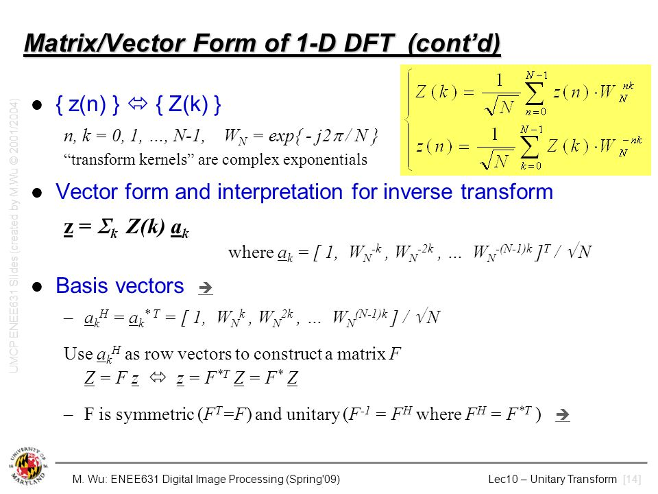 Matrix/Vector Form of 1-D DFT (cont'd)