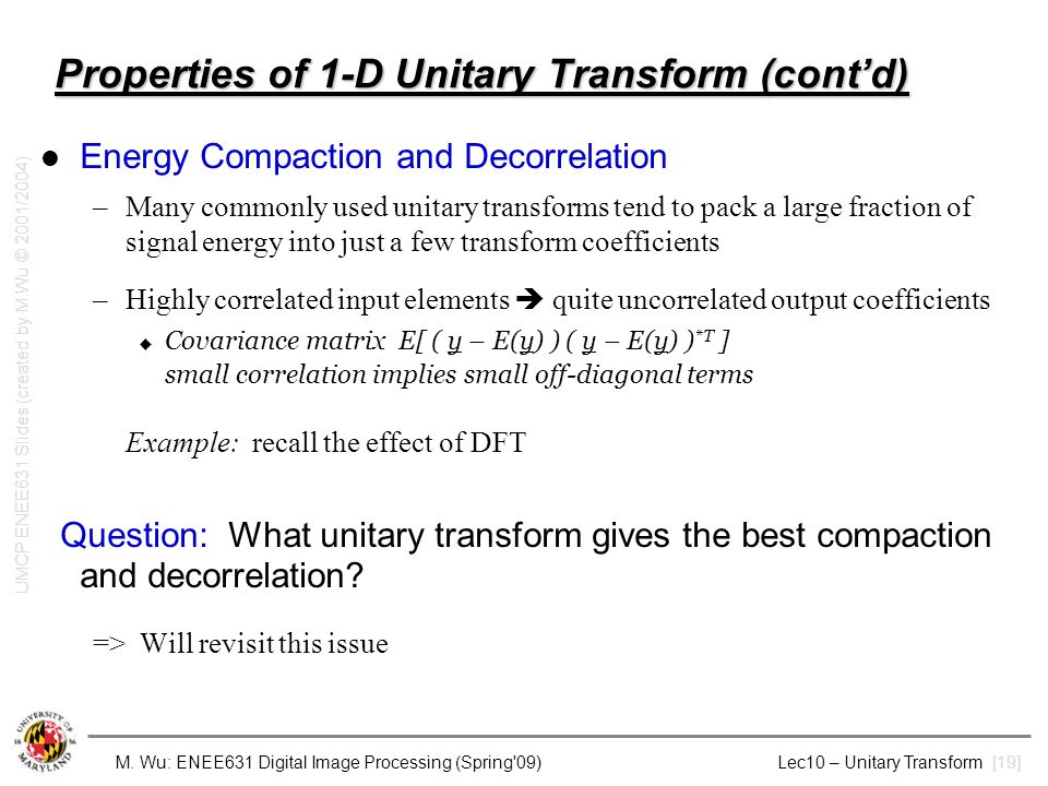 Properties of 1-D Unitary Transform (cont'd)