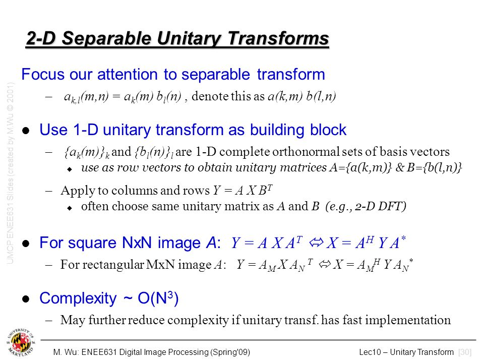 2-D Separable Unitary Transforms