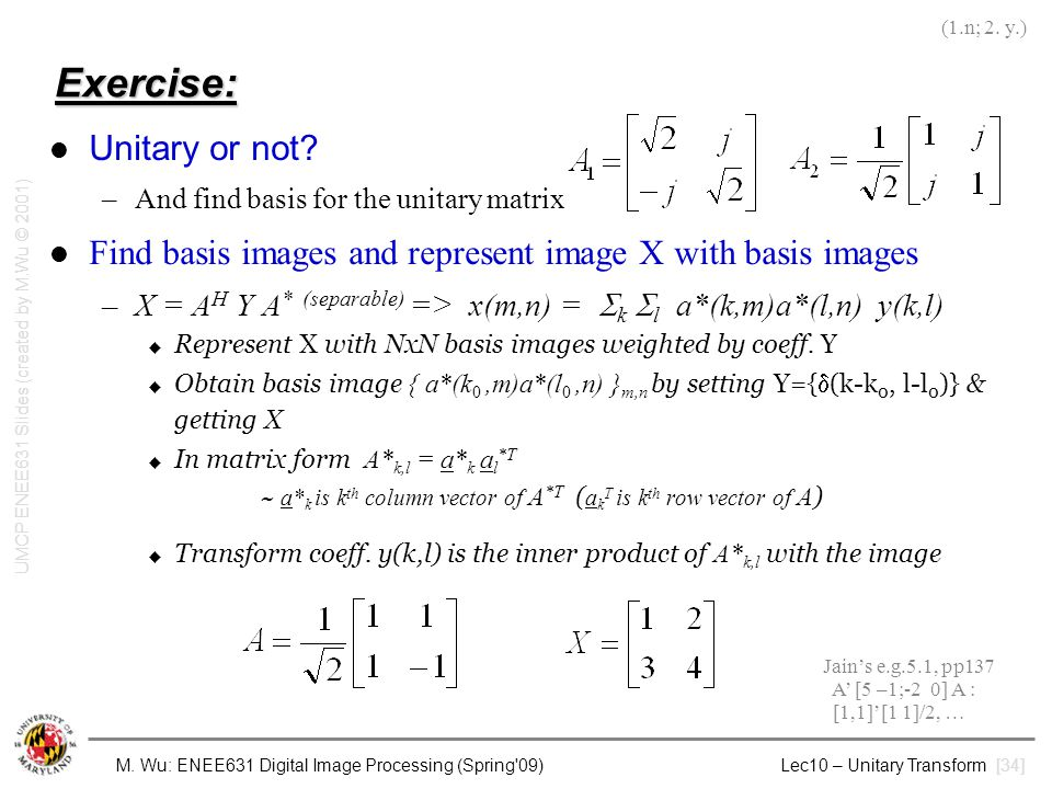 UMCP ENEE631 Slides (created by M.Wu © 2001)