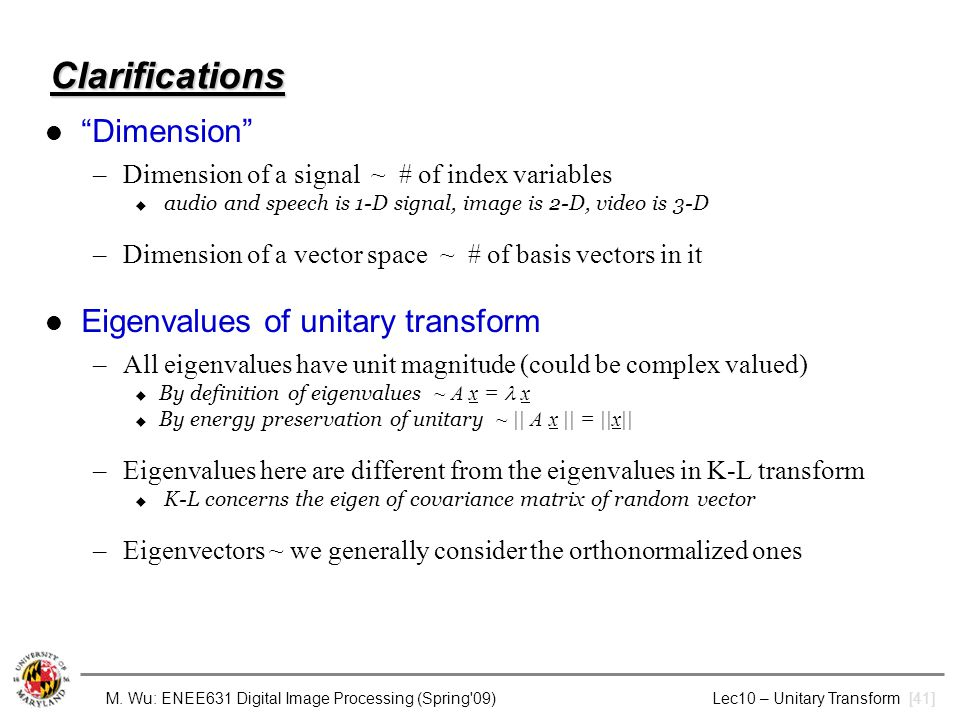 Clarifications Dimension Eigenvalues of unitary transform