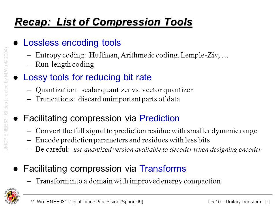 Recap: List of Compression Tools