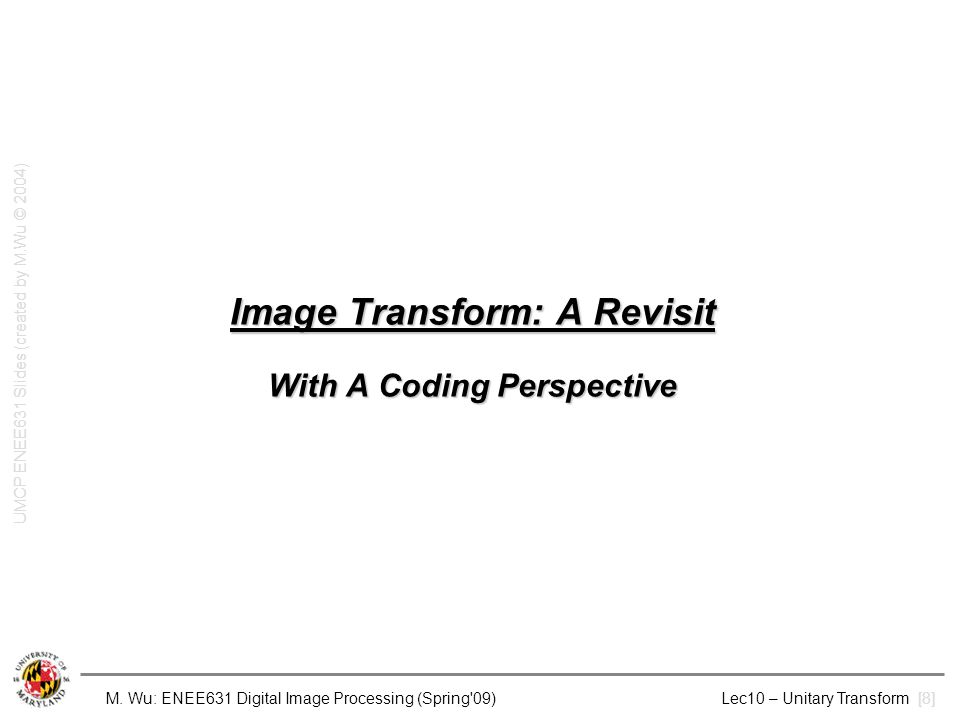 Image Transform: A Revisit With A Coding Perspective