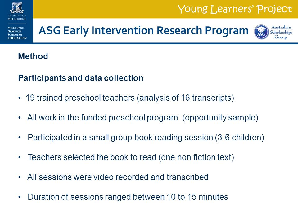 Method Participants and data collection. 19 trained preschool teachers (analysis of 16 transcripts)