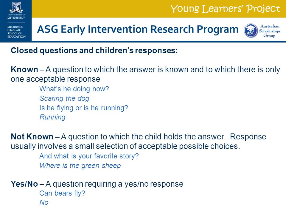 Closed questions and children's responses: