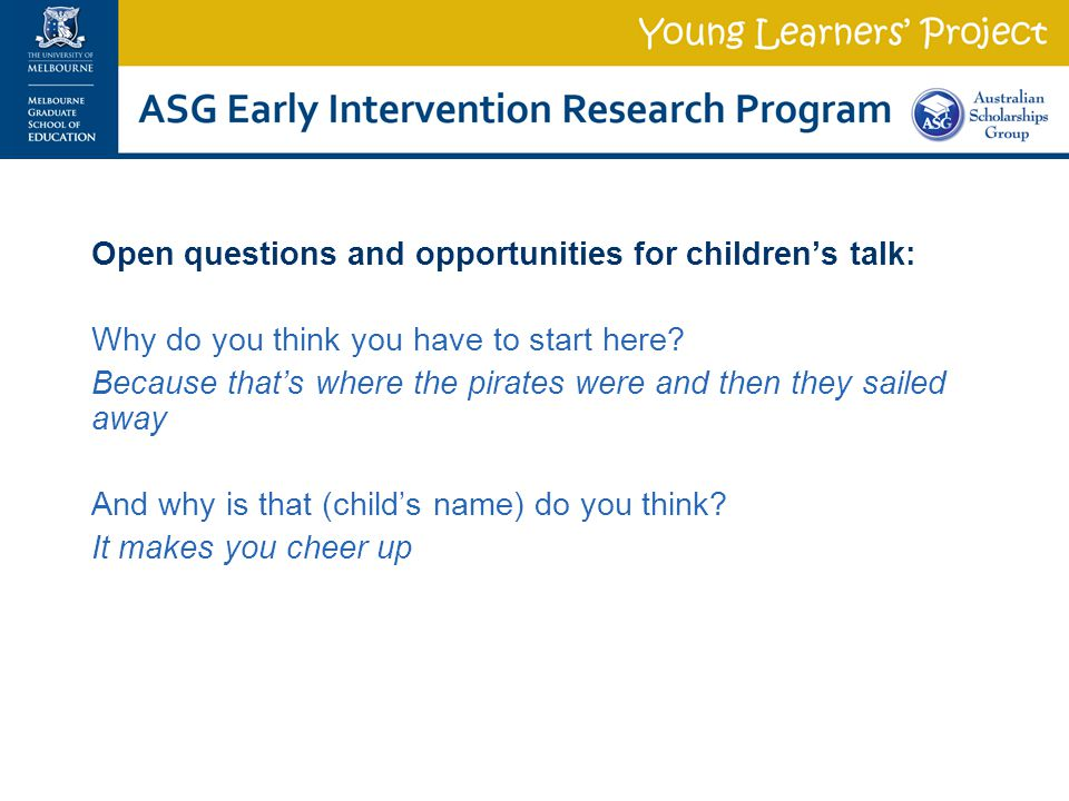 Open questions and opportunities for children's talk: