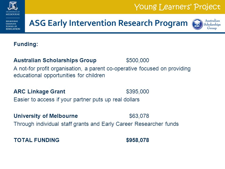 Funding: Australian Scholarships Group $500,000.