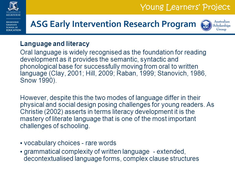 Language and literacy