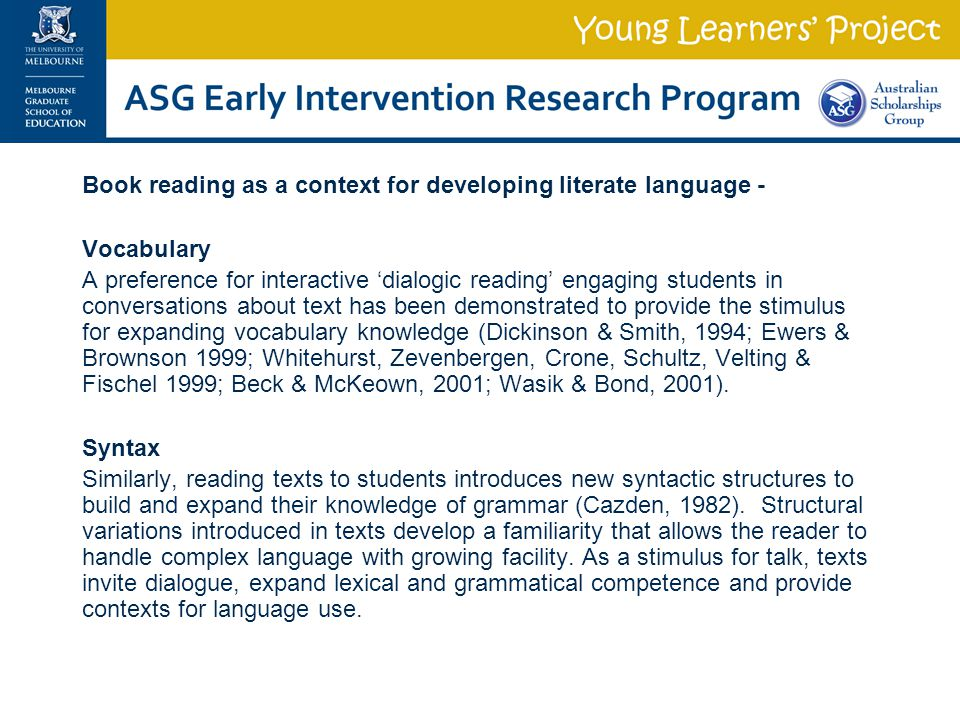 Book reading as a context for developing literate language -