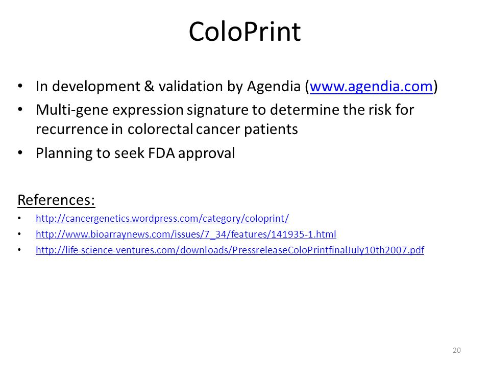 ColoPrint In development & validation by Agendia (www.agendia.com)