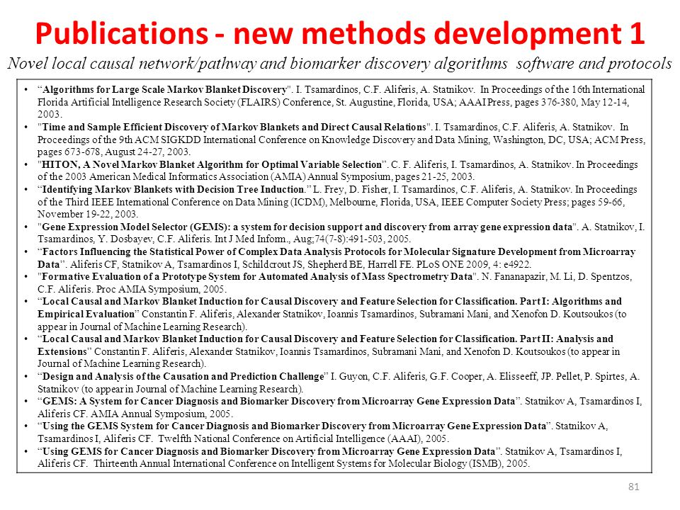 Publications - new methods development 1 Novel local causal network/pathway and biomarker discovery algorithms software and protocols