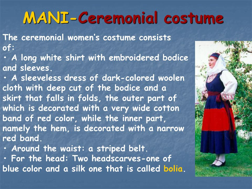 MANI-Ceremonial costume