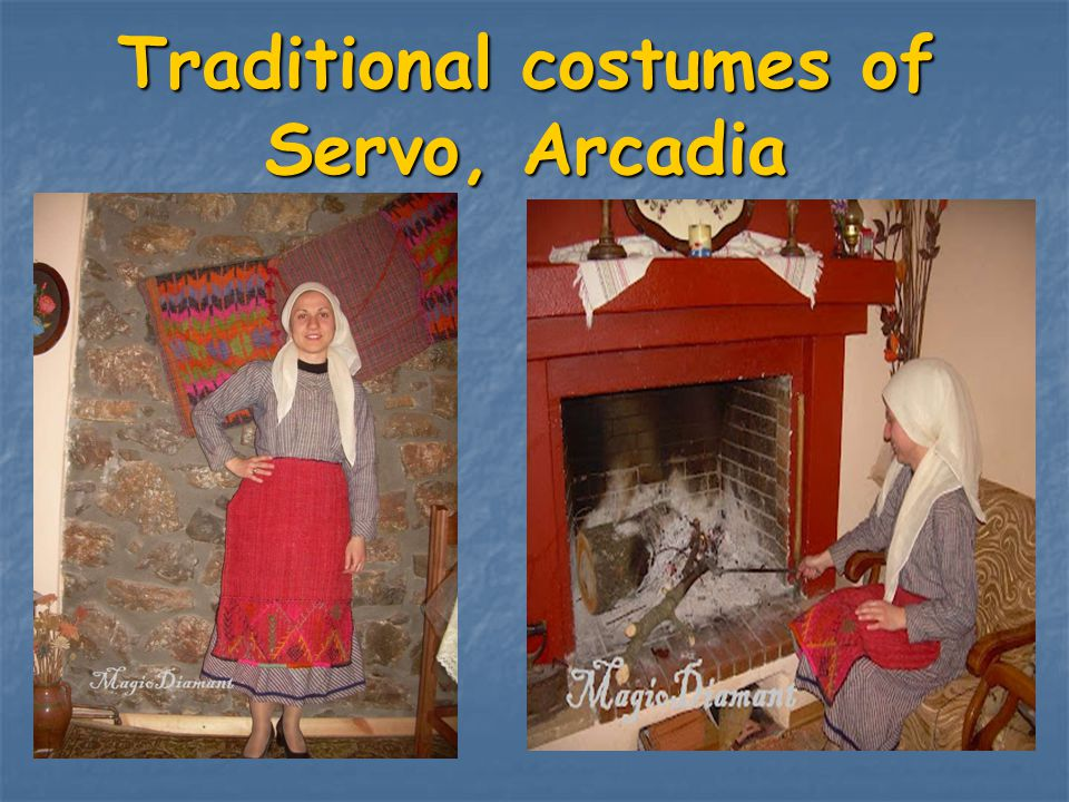 Traditional costumes of Servo, Arcadia