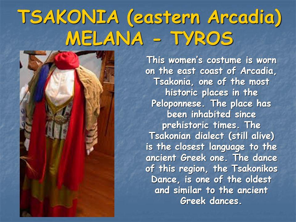 TSAKONIA (eastern Arcadia) MELANA - TYROS