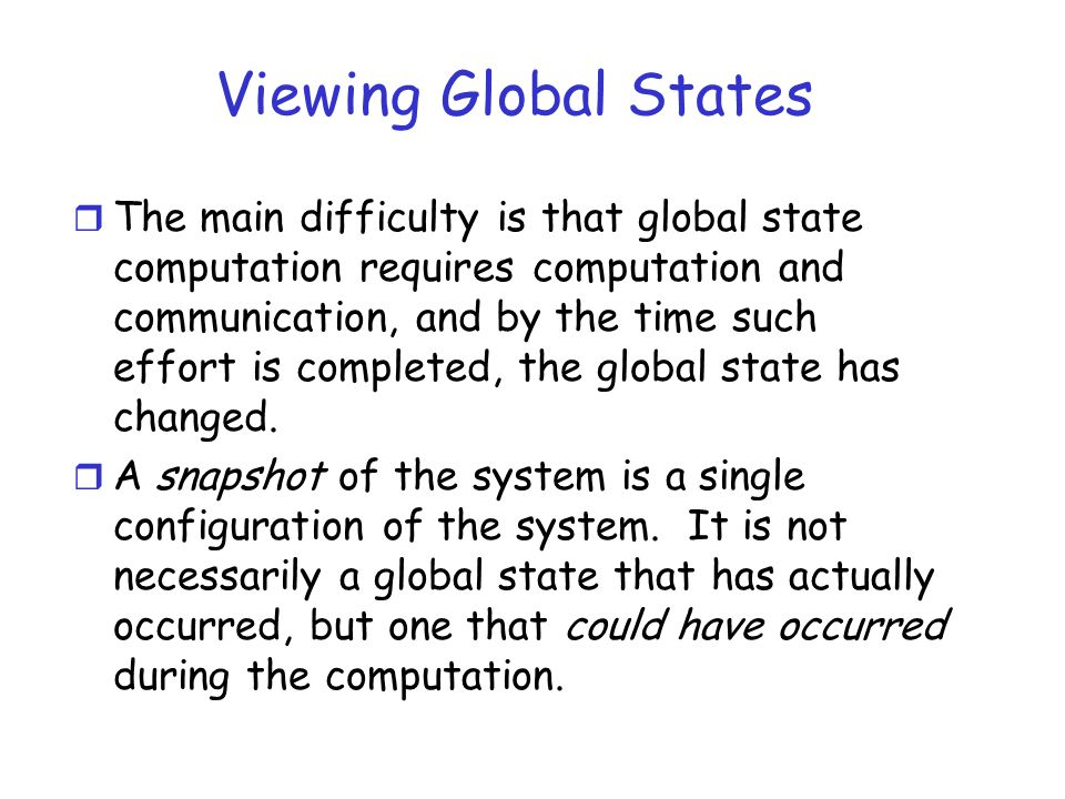 Viewing Global States