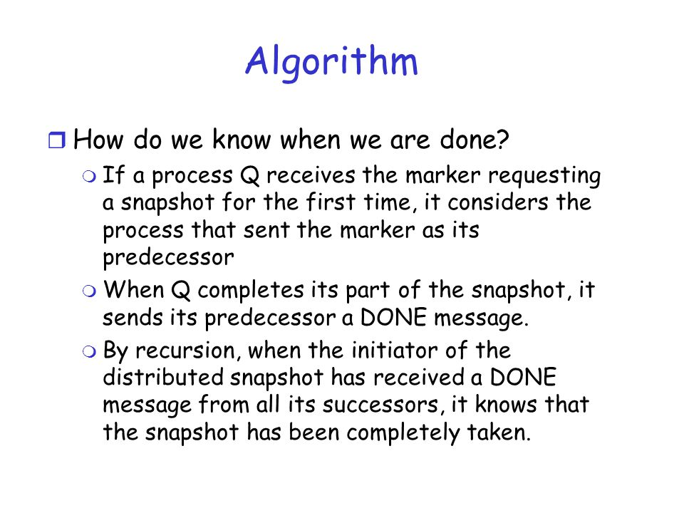 Algorithm How do we know when we are done