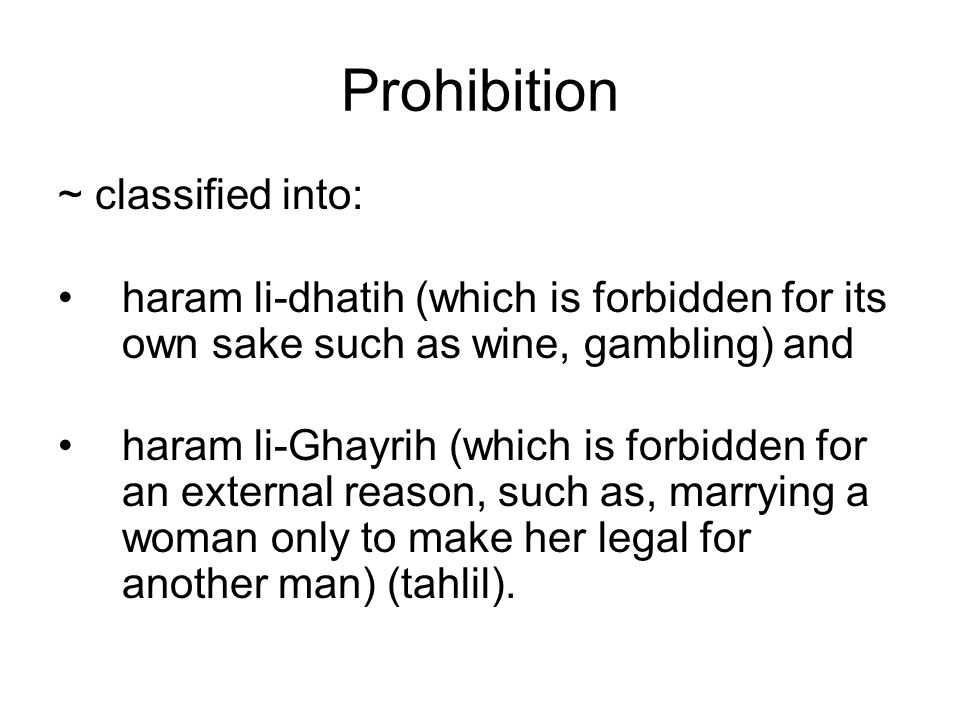 Prohibition ~ classified into: