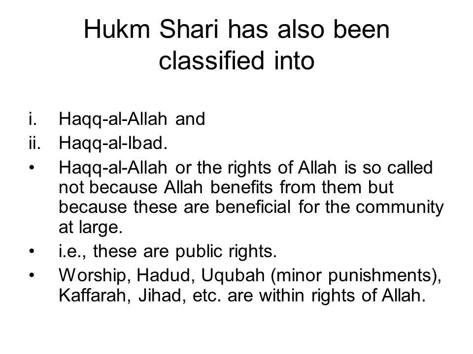 Hukm Shari has also been classified into