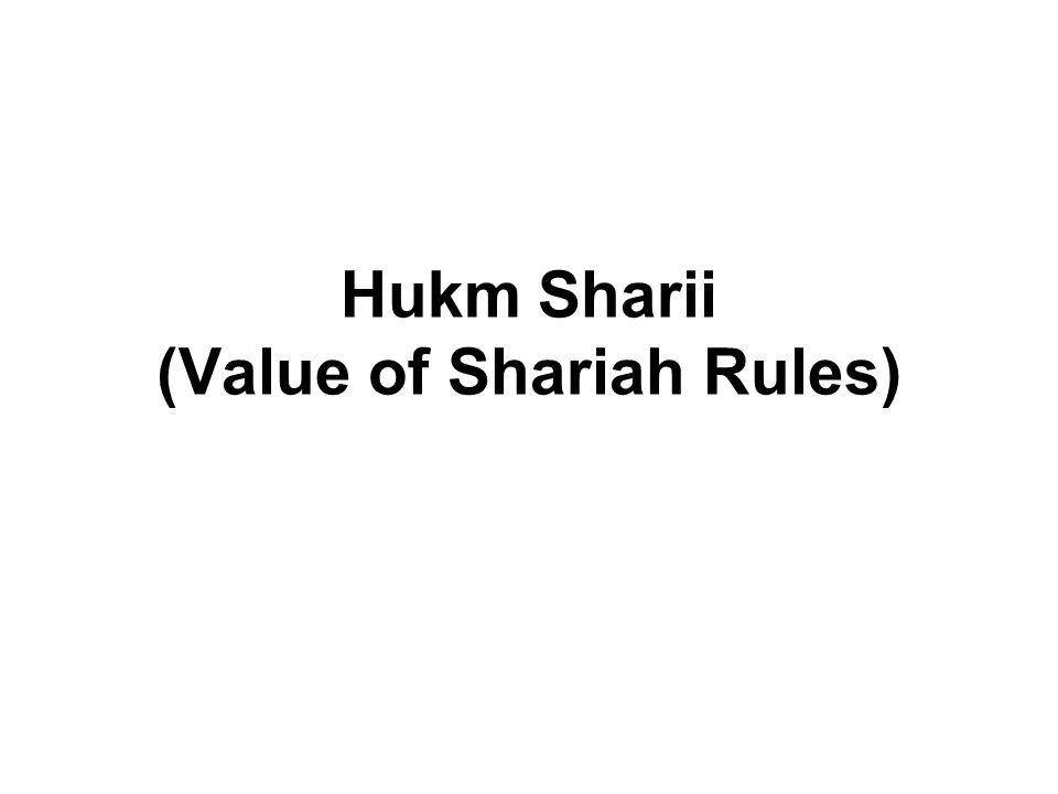 Hukm Sharii (Value of Shariah Rules)